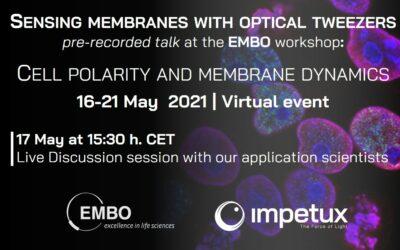 Sensing Membranes with Optical Tweezers | EMBO Workshop